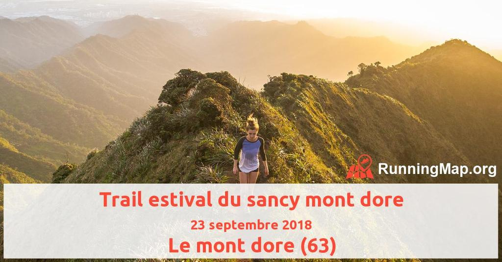 Reportage photo sur le trail estival 2018 du Sancy